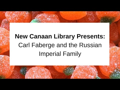 Carl Faberge and the Russian Imperial Family October 17, 2017