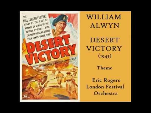 William Alwyn: Desert Victory (1943) Theme [Rogers-London Festival Orch]