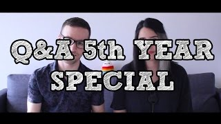 Q&A 5th Year Special