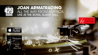 Joan Armatrading - All The Way From America - Live at the Royal Albert Hall
