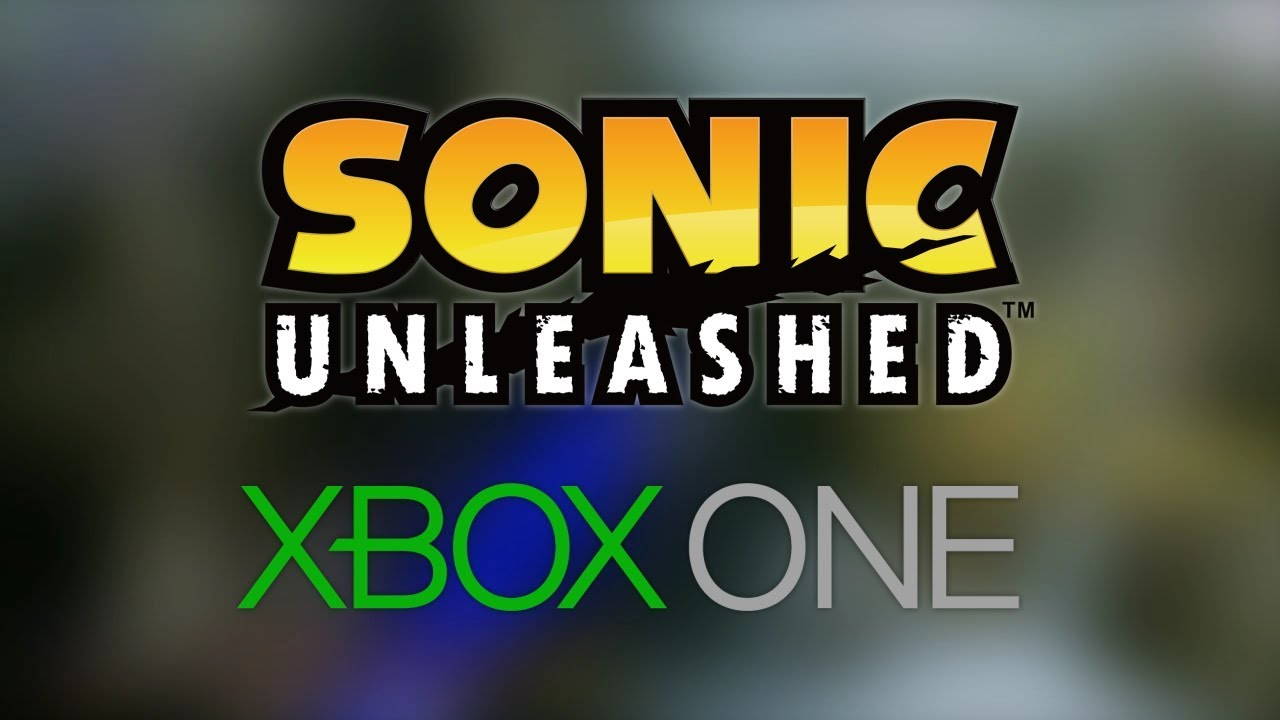 Sonic Unleashed - VOTE for Backward Compatibility to Xbox One !