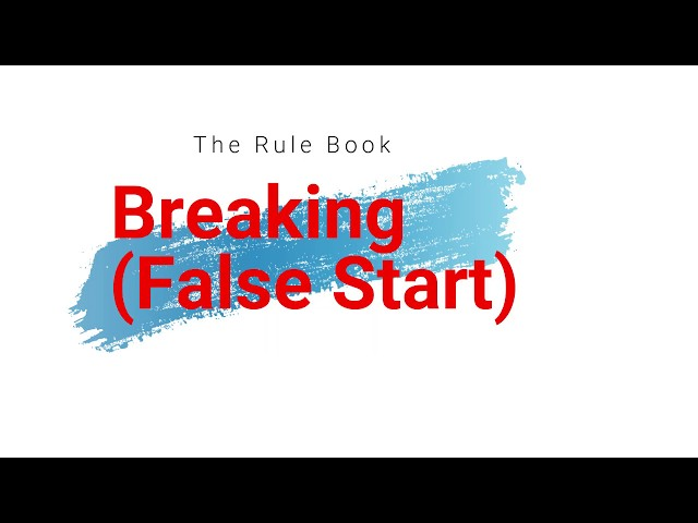 Breaking (False Start)