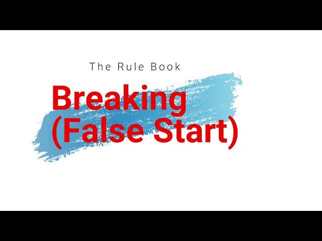 Breaking (False Start)