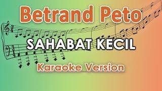 Gambar cover Betrand Peto - Sahabat Kecil (Karaoke Lirik Tanpa Vokal) by regis
