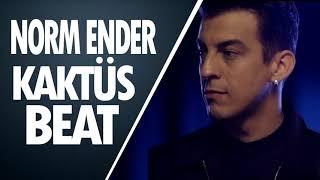 Norm Ender - Kaktüs (Orjinal Beat) Resimi