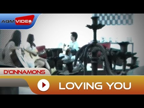 D'Cinnamons - Loving You | Official Video Mp3