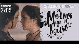 Скачать A MELHOR AMIGA DA NOIVA 2ª Temporada 2x05