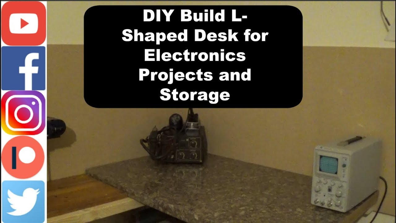 Diy Build L Shaped Desk For Electronics Projects And Storage