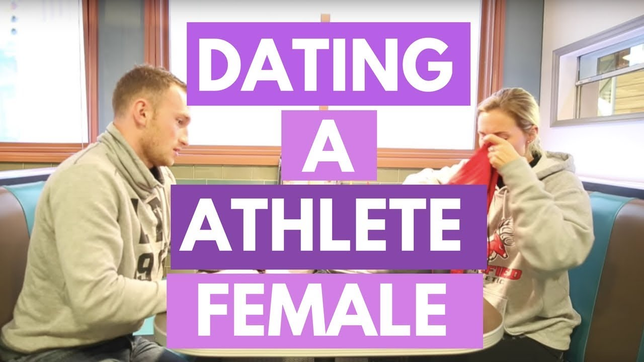 Dating a female athlete