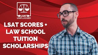 LSAT Scores and Law School Tuition Scholarships