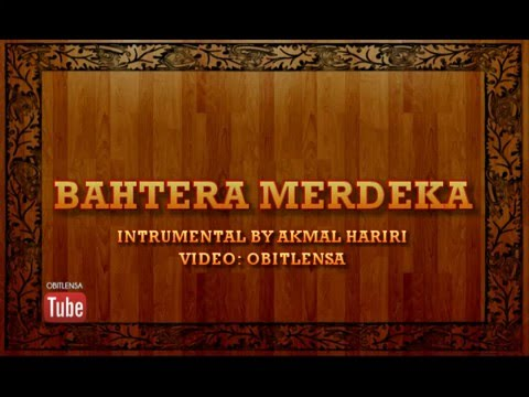 Bahtera Merdeka ~instrumental with lyrics