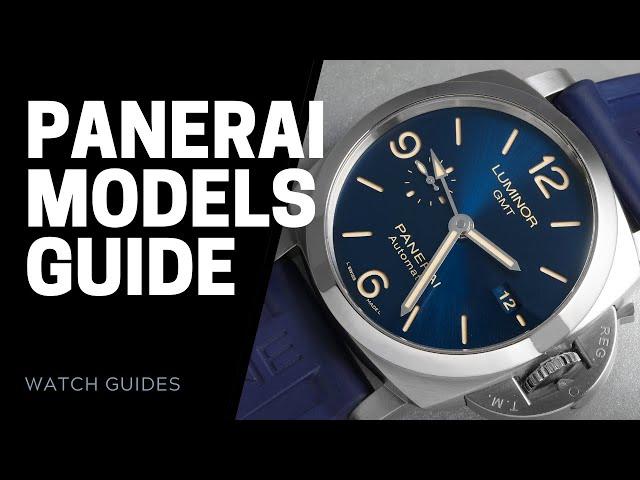 Panerai Watch Models Explained | SwissWatchExpo