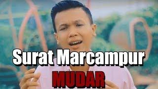 SURAT MARCAMPUR MUDAR - JAILANI TANJUNG (HD Official Video)