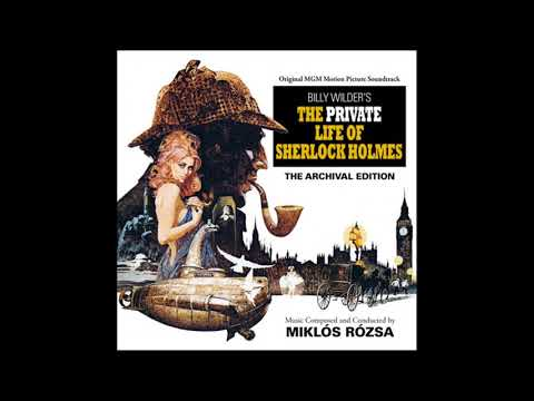 The Private Life Of Sherlock Holmes | Soundtrack Suite (Miklós Rózsa)