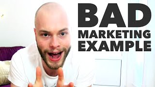 Bad Marketing: Worst Marketing Mistakes & Marketing Examples You Shouldn't Follow | #008
