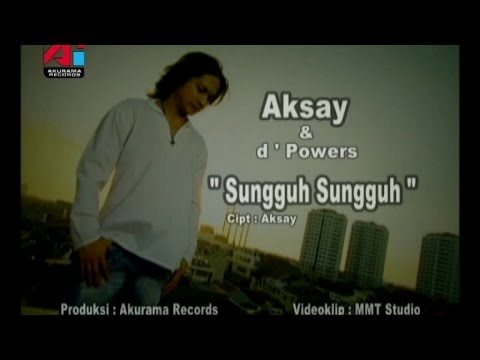 Aksay - Sungguh Sungguh (Official Music Video)