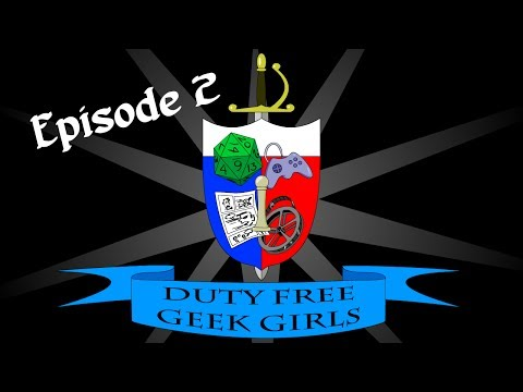 Duty Free Geek Girls - Episode 2: Doctor Who 50th anniversary