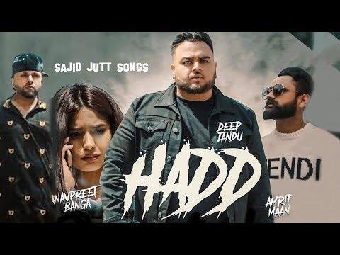 HADD | Deep Jandu | Amrit Maan | Navpreet Banga | Latest Punjabi Songs 2018 | Punjabi Music | Gabruu