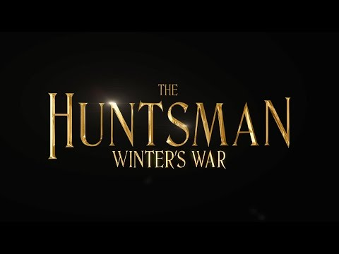 The Huntsman: Winter's War - Trailer Tease