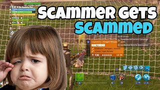 Scammer gets scammed for 130 nocturno | Fortnite Save The World