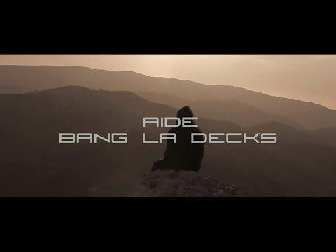 Bang La Decks - Aide (Unofficial Music Video)