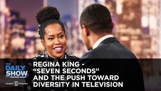 "Regina King - ""Seven Seconds"" and the Push Toward Diversity in Television 