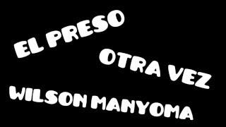 EL Preso Wilson Manyoma - Piano Salsa