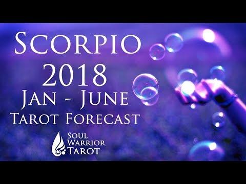 💜 SCORPIO 2018 JAN to JUNE Love, Money & Energy Tarot Forecast Soul Warrior Tarot