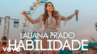 Lauana Prado - Habilidade (Ao Vivo)