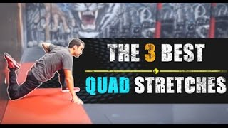 THE 3 BEST QUAD STRETCHES (that 99% of people should be doing more often!)