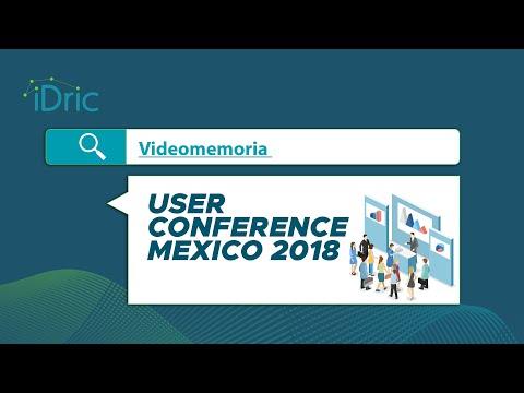 Videomemoria USER CONFERENCE MEXICO 2018