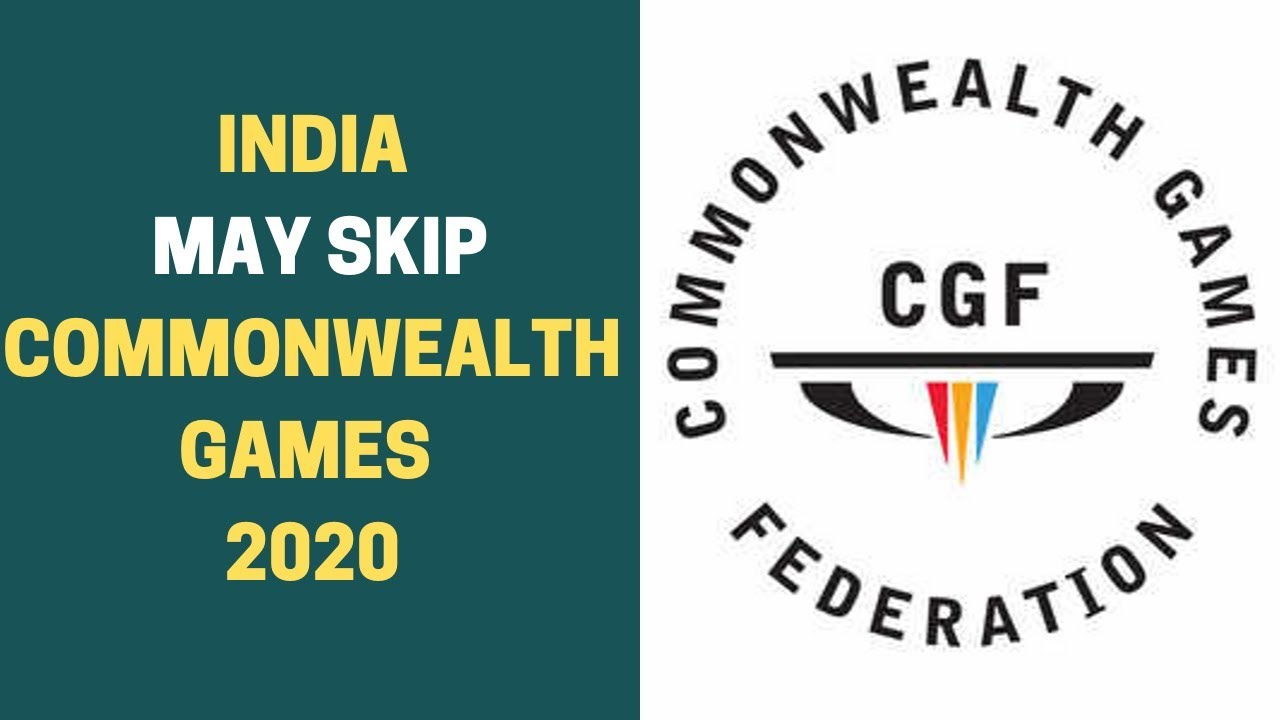 2020 Commonwealth Games.India May Skip Commonwealth Games 2020 Newsx
