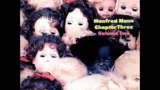Manfred Mann Chapter Three - Volume Two (Remastered) - It
