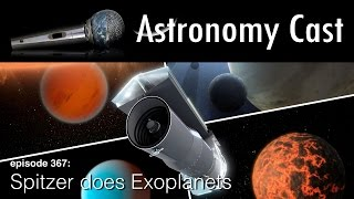 Astronomy Cast Ep. 367: Spitzer does Exoplanets
