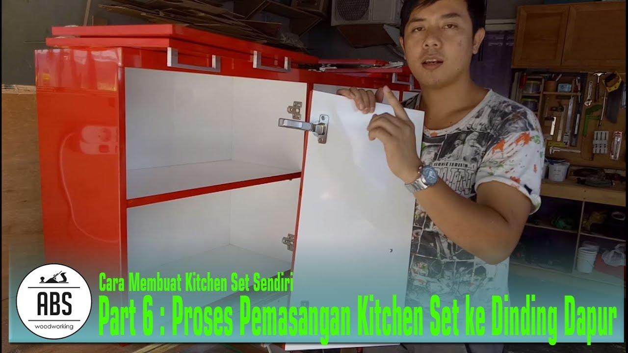 Kitchen Set 6 Pemasangan Kitchen Set Pada Dinding Youtube