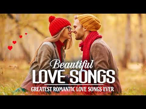Greatest Beautiful Love Songs New Playlist 2018 -  Best Old Romantic Love Songs Collection