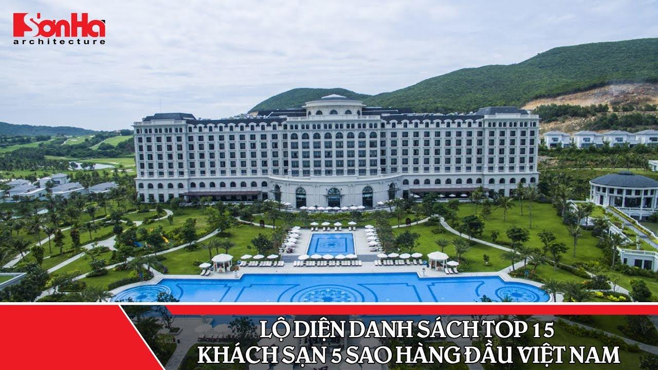 Lộ diện danh sách Top 15 khách sạn 5 sao hàng đầu Việt Nam