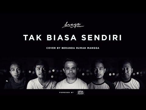 TAK BIASA SENDIRI (STERIO BAND) - COVER BY BERANDA RUMAH MANGGA