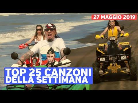 Top 25 Canzoni Della Settimana -  27 Maggio 2019