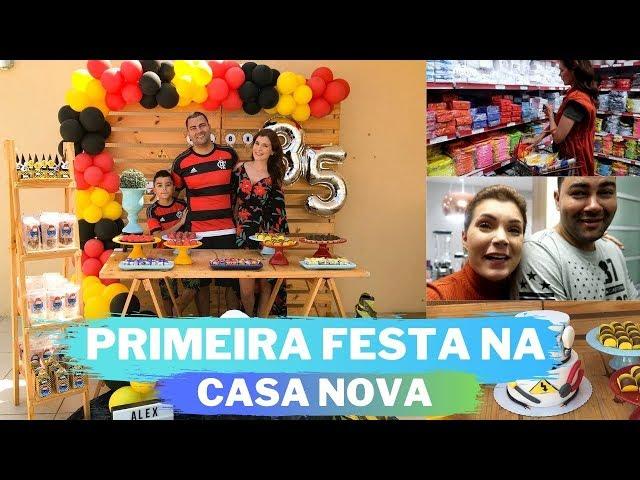 FIZEMOS UMA FESTA PARA COMEMORAR O ANIVERSÁRIO DO MARIDO NA CASA NOVA  - CHURRASCO DO ALEX