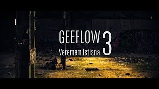 Geeflow - Veremem istisna 3 (Official Video) 2017