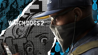 Oi - Watch Dogs 2 [GMV] | TeaTime