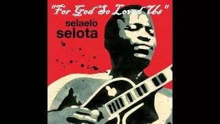 For God So Loved Us - Selaelo Selota