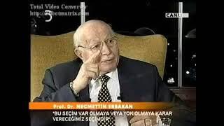 No 346  Prof. Dr. Necmettin ERBAKAN,  Hasan Ünal , ANKARA TV 5  İlci Otel 23 Haziran 2007