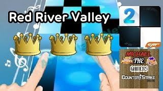 Piano Tiles 2 Red River Valley 3 Crowns.