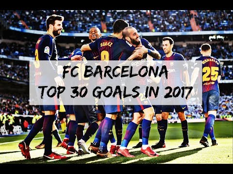 FC Barcelona - TOP 30 GOALS 2017 | English Commentary (HD)