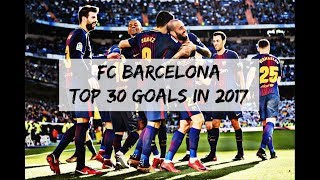 Enjoy the best barcelona goals scored in 2017. i choose top 30, are chronological order. ---------------------------------------------------------...