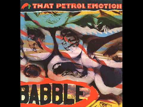 THAT PETROL EMOTION - CREEPING TO THE CROSS