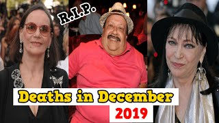 Top Famous Hollywood Celebrity Who DIED Recently in December Full Month 2019 || Deaths in Dec People