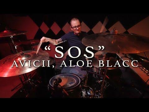 SOS - Avicii (feat. Aloe Blacc)   Jeremy Shields DRUM COVER